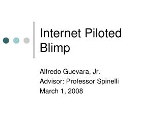 Internet Piloted Blimp