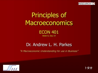 Principles of Macroeconomics ECON 401 Week 8, Day 14