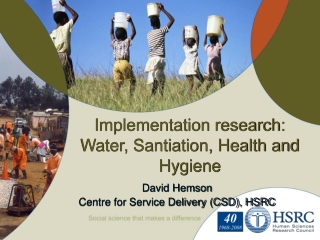 Implementation research: Water, Santiation, Health and Hygiene