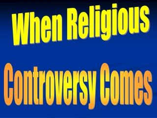 When Religious
