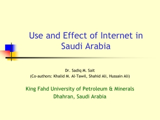 Use and Effect of Internet in Saudi Arabia