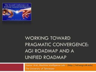 Working toward pragmatic convergence: AGI Roadmap and a Unified Roadmap