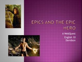 Epics and the Epic Hero