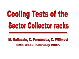 Cooling Tests of the