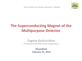 The S uperconducting Magnet  of the Multipurpose Detector