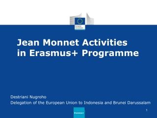 Jean  Monnet Activities  in Erasmus+ Programme