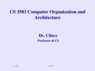 CS 3503 Computer Organization and Architecture