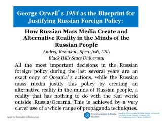 George Orwell ' s  1984  as the Blueprint for Justifying Russian Foreign Policy: