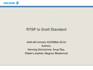 RTSP to Draft Standard
