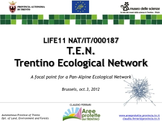 LIFE11 NAT/IT/000187 T.E.N. Trentino Ecological Network