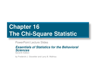 Chapter 16 The Chi-Square Statistic
