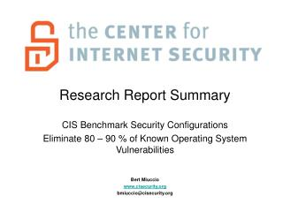 Research Report Summary  CIS Benchmark Security Configurations Eliminate 80   90  of Known Operating System Vulnerabilit