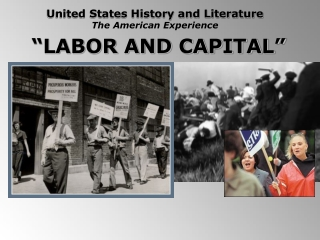 """""""LABOR AND CAPITAL"""""""
