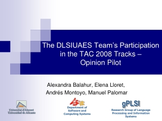 The DLSIUAES Team's Participation  in the TAC 2008 Tracks –  Opinion Pilot