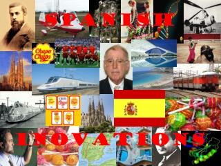 Spanish inovations