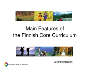 Main Features of  the Finnish Core Curriculum