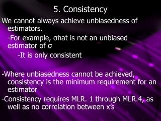 5. Consistency