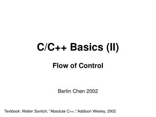 C/ C++ Basics  (II) Flow of Control