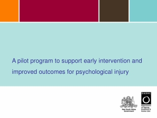 A pilot program to support early intervention and improved outcomes for psychological injury