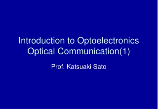 Introduction to Optoelectronics Optical Communication(1)