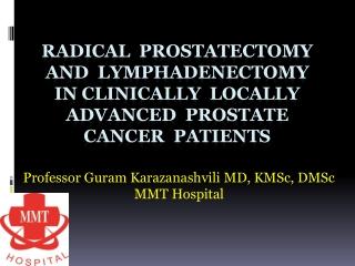 Professor Guram Karazanashvili MD, KMSc, DMSc MMT Hospital