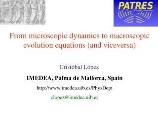 Cristóbal López IMEDEA, Palma de Mallorca, Spain imedea.uib.es/PhysDept