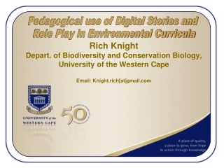 Rich Knight Depart. of Biodiversity and Conservation Biology, University of the Western Cape