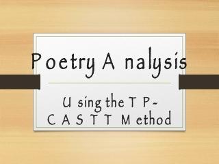 Poetry Analysis Using the TP-CASTT Method