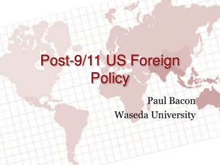 Post-9/11 US Foreign Policy