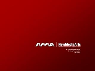 Art 222 Digital Multimedia In-class Presentation Week 17B
