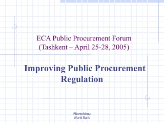 ECA Public Procurement Forum (Tashkent  –  April 25-28, 2005)