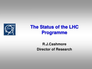 The Status of the LHC Programme