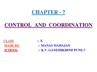 CHAPTER - 7 CONTROL  AND  COORDINATION