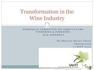 Transformation in the  Wine Industry