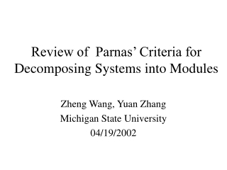 Review of  Parnas' Criteria for Decomposing Systems into Modules