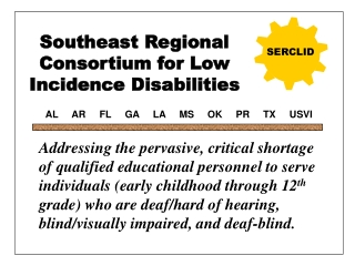 Southeast Regional Consortium for Low Incidence Disabilities