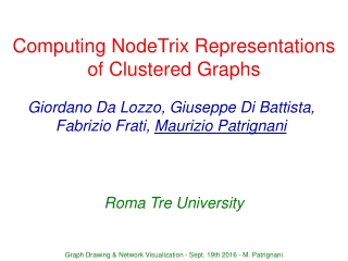 Computing NodeTrix Representations of Clustered Graphs