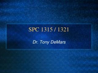 SPC 1315 / 1321