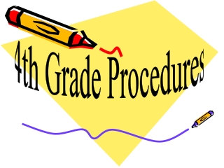 4th Grade Procedures