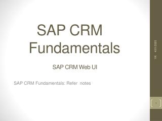 SAP CRM Fundamentals                  SAP CRM Web UI