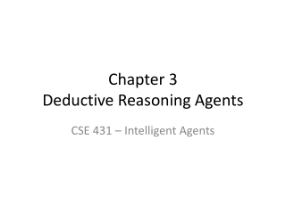 Chapter 3 Deductive Reasoning Agents