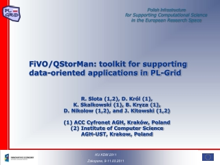 FiVO/QStorMan: toolkit for supporting data-oriented applications in PL-Grid