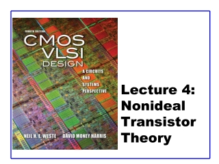 Lecture 4:  Nonideal Transistor Theory