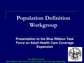 Population Definition Workgroup