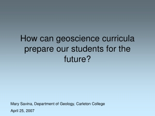 How can geoscience curricula prepare our students for the future?