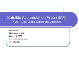 Satellite Accumulation Area (SAA) 4Ls –( Lids, Leaks, Labels and Location)