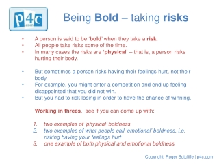 Being  Bold  – taking  risks
