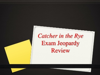 Catcher in the Rye Exam Jeopardy Review