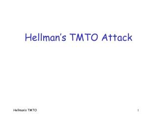 Hellman's TMTO Attack