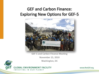 GEF and Carbon Finance:  Exploring New Options for GEF-5